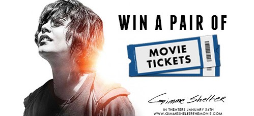 Gimme Shelter Movie Tickets Giveaway
