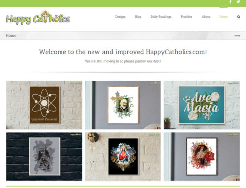 The New and Improved Happy Catholics.com (Redux)