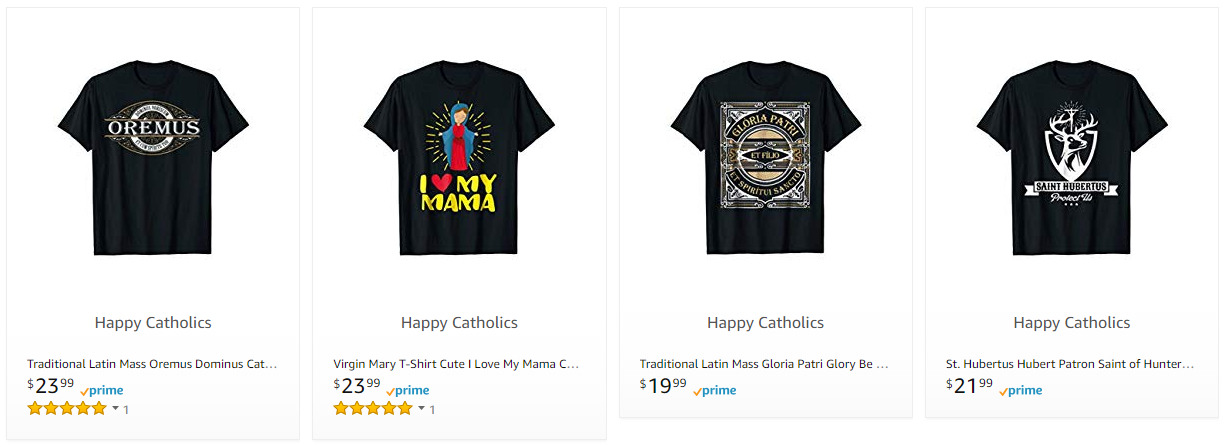Happy Catholics shirts on Amazon